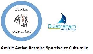 Amitié Active Retraite Sportive et Culturelle Ouistreham Riva-Bella